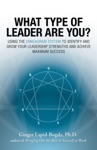 What Type Of Leader Are You  Using The Enneagram System To Identify And Grow Your Leadership Strenghts And Achieve Maximum Succes