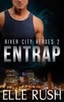 Entrap River City Heroes 2