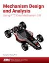Mechanism Design And Analysis Using PTC Creo Mechanism 30