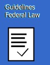 Guidelines Federal Law