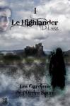 Les Gardiens De LOrdre Sacr - Tome 1  Le Highlander