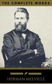 Herman Melville: The Complete Works (Golden Deer Classics)