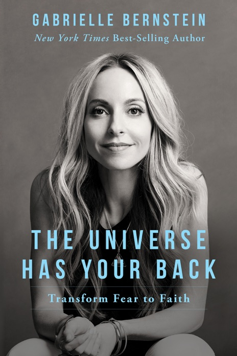 The Universe Has Your Back Gabrielle Bernstein Book