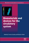 Biomaterials And Devices For The Circulatory System