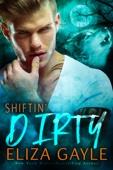 Eliza Gayle - Shiftin' Dirty artwork