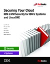 Securing Your Cloud IBM ZVM Security For IBM Z Systems And LinuxONE