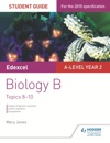 Edexcel A-level Year 2 Biology B Student Guide Topics 8-10