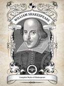 The Complete Works of William Shakespeare (Illustrated, Inline Footnotes)