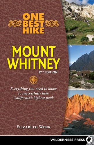 One Best Hike Mount Whitney