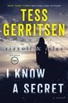 I Know A Secret A Rizzoli  Isles Novel