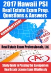 2017 Hawaii PSI Real Estate Exam Prep Questions Answers  Explanations Study Guide To Passing The Salesperson Real Estate License Exam Effortlessly