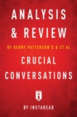 Similar eBook: Analysis & Review of Kerry Patterson's & et al Crucial Conversations by Instaread