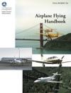 FAA Airplane Flying Handbook ASA FAA-H-8083-3A
