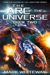 The Arc Of The Universe Book Two