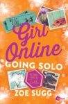 Girl Online Going Solo