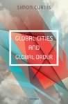 Global Cities And Global Order