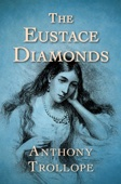 Anthony Trollope - The Eustace Diamonds  artwork
