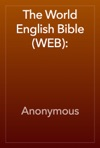 The World English Bible WEB