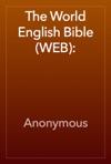 The World English Bible WEB