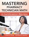 Mastering Pharmacy Technician Math A Certification Review