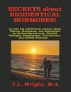 Secrets About Bioidentical Hormones