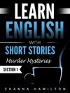 Learn English With Short Stories Murder Mysteries - Section 1