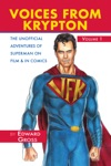 Voices From Krypton The Unofficial Adventures Of Superman On Film  In Comics FREE Chapter