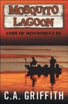 Mosquito Lagoon Code Of Misconduct III