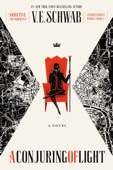 V. E. Schwab - A Conjuring of Light  artwork