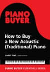 How To Buy A New Acoustic Traditional Piano