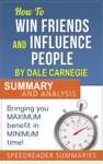 An Action Steps Summary And Analysis Of Dale Carnegies How To Win Friends  Influence People