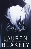 After This Night - Lauren Blakely Cover Art