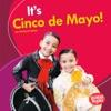 Its Cinco De Mayo
