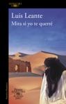 Mira Si Yo Te Querr Premio Alfaguara De Novela 2007