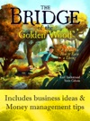 The Bridge Of The Golden Wood A Parable On How To Earn A Living