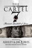 The Cartel 7: Illuminati - Ashley & JaQuavis & JaQuavis Coleman Cover Art