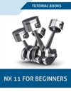 NX 11 For Beginners