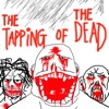 The Tapping Of The Dead: Andrew Edition