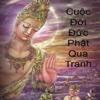 Cuoc Doi Duc Phat Qua Hinh Anh