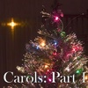 Christmas Carols - Part 1