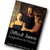Difficult Teens - Suggestions For Parents