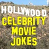 Hollywood Celebrity Movie Jokes