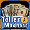 Teller Madness