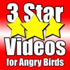 3 Star Videos for Angry Birds
