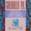 Guerrilla P.R. (by Michael Levine)