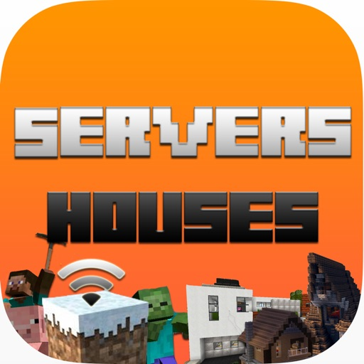 Servers & Houses For Minecraft - Servers IP List, Multiplayer & MC House Community Inspiration iOS App