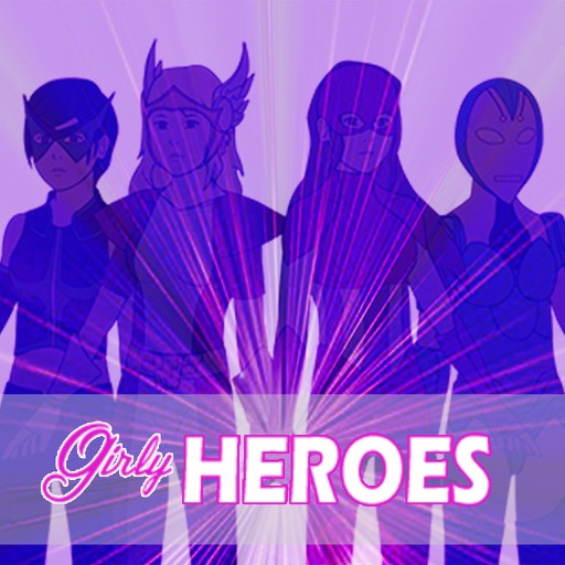 Girly Heroes iOS App