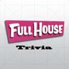 "Trivia Blitz - ""Full House edition"""