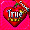 True-Colors Ecards & Birthday Wallpaper Images for iPhone, iPad, iPod, MMS, Mail and Facebook icon