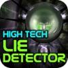 Macchina della verità high tech (High Tech Lie Detector)